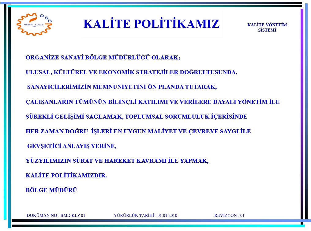 Kalite ve Çevre Politikası